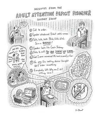 Disorder Drawing - Adult Attention Deficit Disorder by Roz Chast