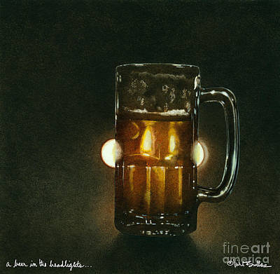 A Beer In The Headlights... Art Print by Will Bullas
