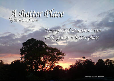 Photograph - A Better Place by Peter Hutchinson
