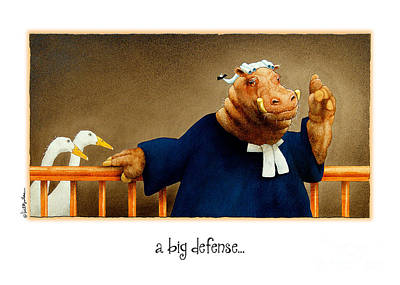 Law Courts Painting - A Big Defense... by Will Bullas