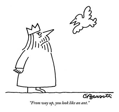 Drawing - A Bird Hovering Very Close To A King Says To Him by Charles Barsotti