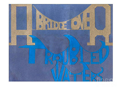 A Bridge Over Troubled Waters Art Print by Dave Atkins