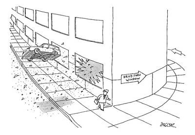 Fast Food Drawing - A Car Is Seen Flying Out Of A Broken Window Onto by Jack Ziegler
