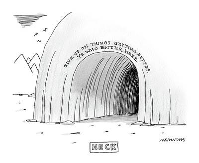 Cave Drawing - A Cave That Has The Words Give Up On Things by Mick Stevens
