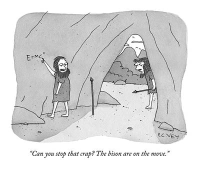 Drawing - A Caveman Speaks To Another Caveman Who by Peter C Vey