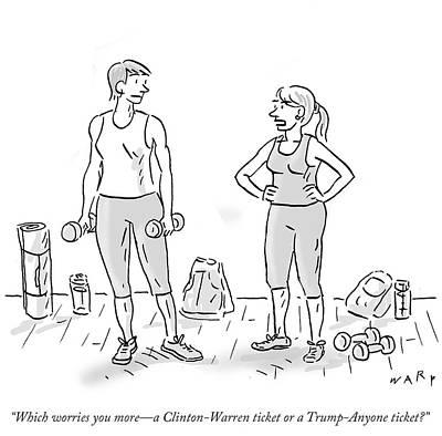 A Clinton Warren Ticket Or A Trump Anyone Ticket Art Print