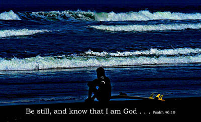 I Know Digital Art - a contemplative surfer  - Psalm 46 - 10 by Joseph Coulombe