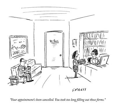 Insurance Drawing - A Doctor's Office Receptionist Says To A Woman by David Sipress