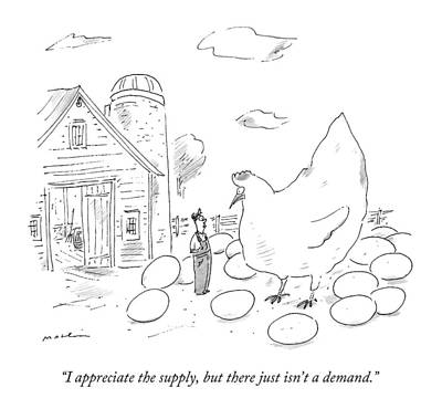 Farmer Drawing - A Farmer Says To An Enormous Hen Surrounded by Michael Maslin