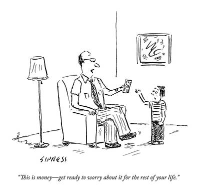Anxiety Drawing - A Father Gives His Son Some Cash by David Sipress