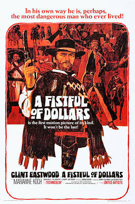 Sergio Leone Photograph - A Fistful Of Dollars, Us Poster Art by Everett