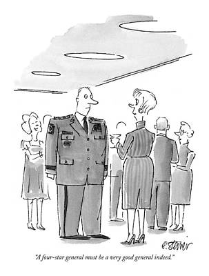 Army Drawing - A Four-star General Must Be A Very Good General by Peter Steiner