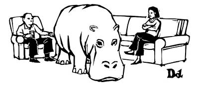 Hippopotamus Drawing - A Giant Hippopotamus Is In The Middle Of A Living by Drew Dernavich