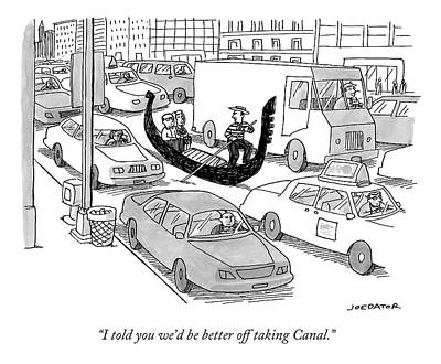 Nyc Drawing - I Told You We'd Be Better Off Taking Canal by Joe Dator
