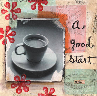 Tea Mixed Media - A Good Start by Linda Woods