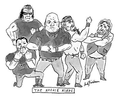 Gang Drawing - A Group Of Tough Guys. Beneath Reads The Noogie by Andy Friedman