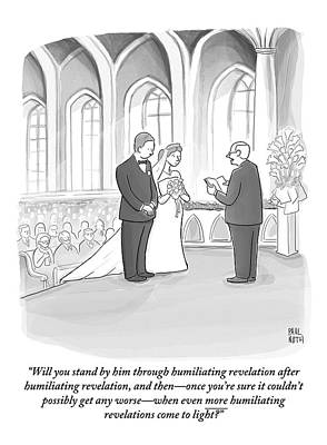 Scandal Drawing - A Husband And Wife Are Getting Married by Paul Noth