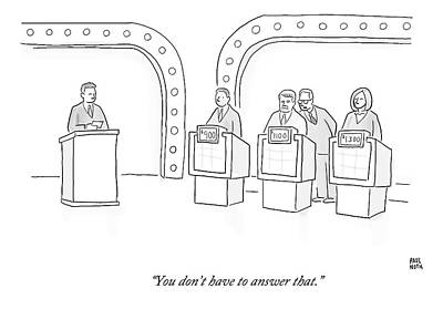 Questions Drawing - A Lawyer Says To A Contestant On A Game Show by Paul Noth