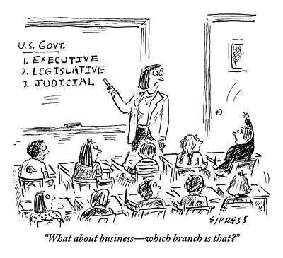 Executive Branch Drawing - A Little Boy Asks His Teacher In The Classroom by David Sipress