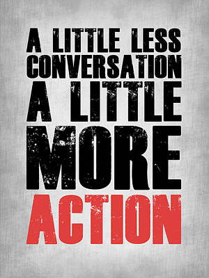 A Little More Action Poster Grey Art Print by Naxart Studio