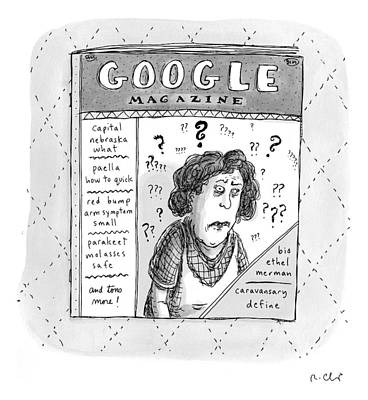 Google Drawing - A Magazine Titled Google Magazine by Roz Chast