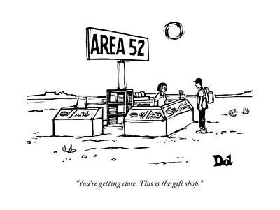 Gift Drawing - A Man Encounters A Gift Shop Called Area 52 by Drew Dernavich