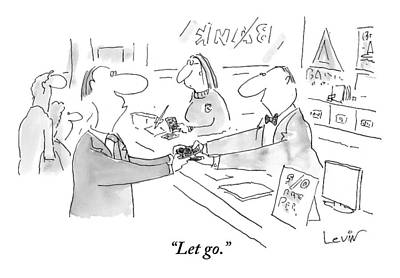 Lets Go Drawing - A Man In A Bank Clings To The Money He Is Handing by Arnie Levin