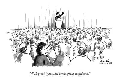 Politics Drawing - A Man In A Crowd Listening To Someone Speaking by Shannon Wheeler