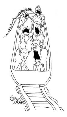 Ride Drawing - A Man In The Front Row Of A Moving Roller Coaster by Gahan Wilson
