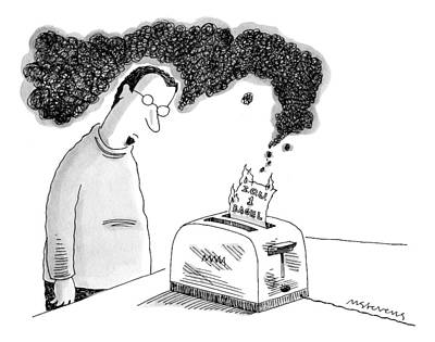 Toaster Drawing - A Man Is Standing In Front Of A Smoking Toaster by Mick Stevens