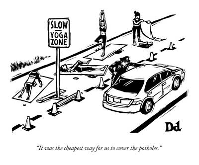 Yoga Drawing - A Man Talking To A Driver As He Passes A Slow by Drew Dernavich
