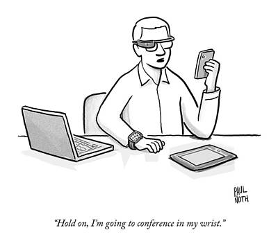 Chatting Drawing - A Man Wearing Google Glasses by Paul Noth