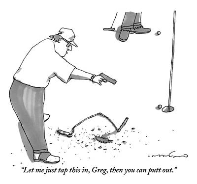 Golf Drawing - A Man With A Handgun Is Talking And Aiming by Michael Crawford