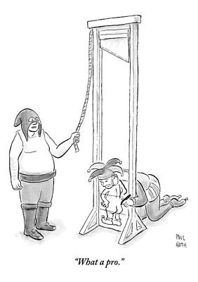 Hood Drawing - A Medieval Executioner Is About To Behead A Court by Paul Noth