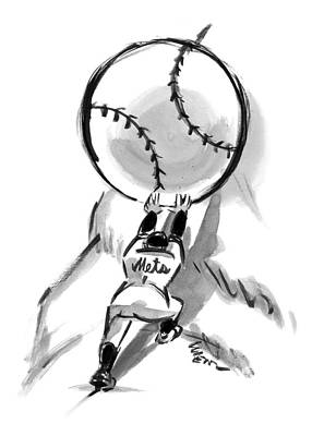 Baseball Players Drawing - A Mets Player Pushes A Giant Baseball by Lee Lorenz