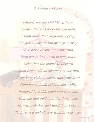 Poem Photograph - A Parent's Pray by Robert Richley