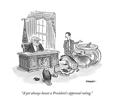 President Drawing - A Pet Always Boosts A President's Approval Rating by Pat Byrnes