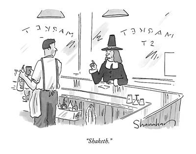 Alcohol Drawing - A Pilgrim In A Bar Speaks To The Bartender by Danny Shanahan