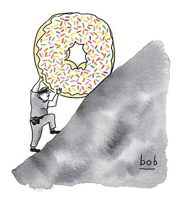 Donuts Drawing - A Police Officer Pushes A Giant Donut Up A Hill by Bob Eckstein
