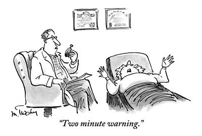 Psychiatrist Drawing - A Psychiatrist Counts Down Minutes On A Stopwatch by Mike Twohy