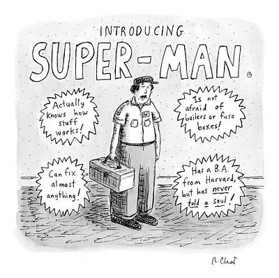 Normal Drawing - A Repair Man Is Introduced As Super-man by Roz Chast