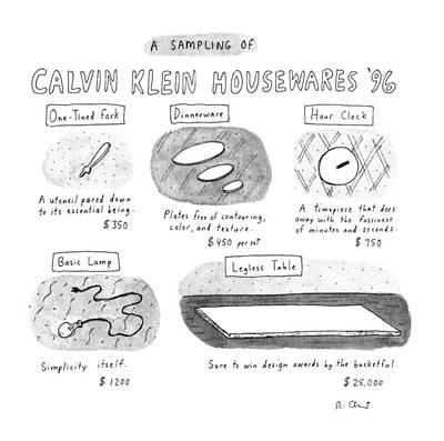 A Sampling Of Calvin Klein Housewares '96 Art Print by Roz Chast