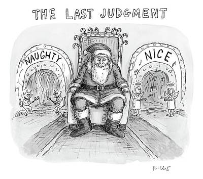Scary Drawing - A Scary And Mean-looking Santa Sits In A Chair by Roz Chast