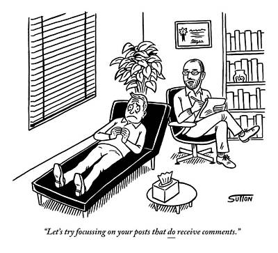 Social Media Drawing - A Shrink Consults His Patient About What Seems by Ward Sutton