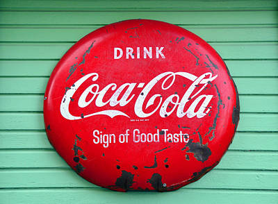 Coca-cola Sign Photograph - A Sign Of Good Tast by David Lee Thompson
