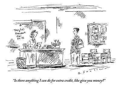 Teachers Drawing - A Student Tried To Bribe His Teacher For Extra by Barbara Smaller