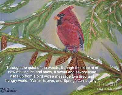 Art Print featuring the painting A Tired And Hungry World Hears The Sweet And Savory Song Of A Cardinal by Kimberlee Baxter
