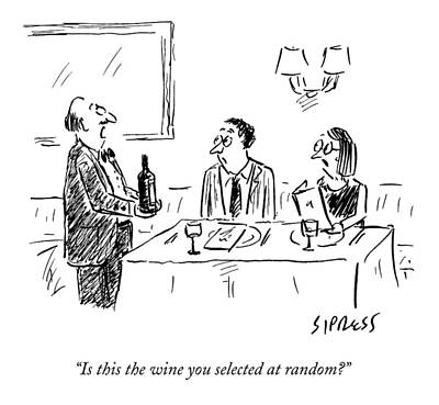 Alcohol Drawing - A Waiter Shows A Bottle Of Wine To Two Dinner by David Sipress