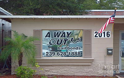 A Way Out Bail Bonds In Ft. Myers Florida. Art Print by Robert Birkenes