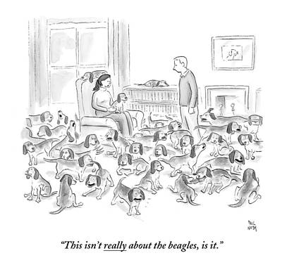 Fight Drawing - A Wife Surrounded By Beagles Addresses by Paul Noth